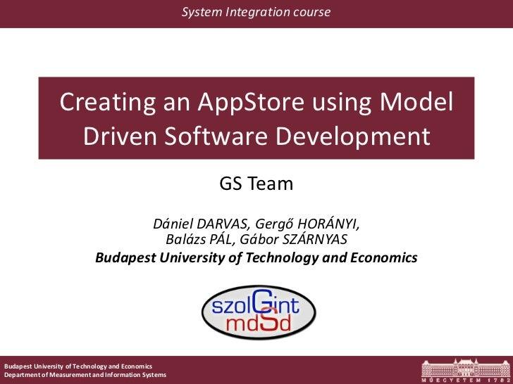 Creating an AppStore using Model Driven Software Development