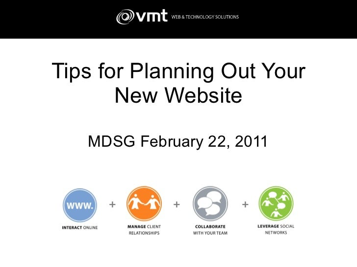Tips for Planning Out Your New Website MDSG February 22, 2011