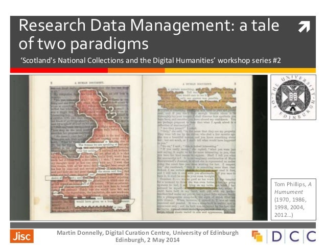 Research Data Management: a tale of two paradigms 'Scotland's National Collections and the Digital Humanities' workshop s...