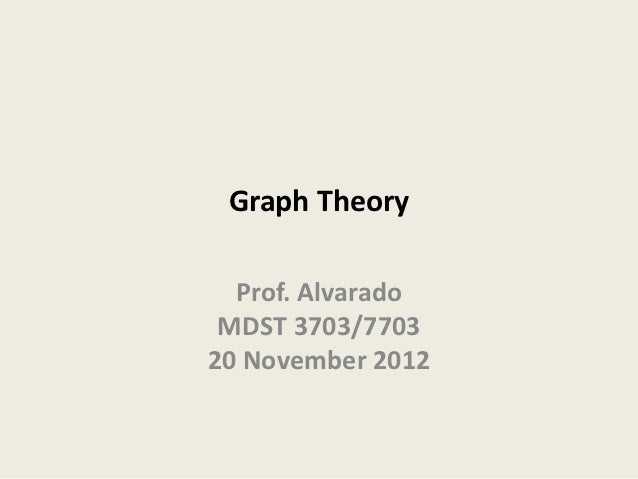 Mdst3703 graph-theory-11-20-2012