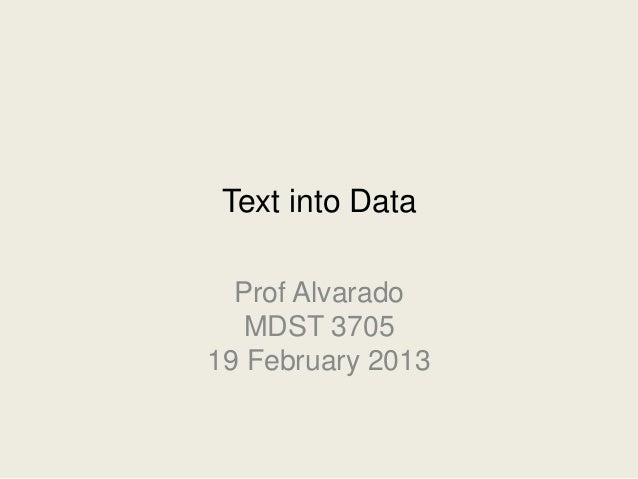 Mdst3705 2013-02-19-text-into-data