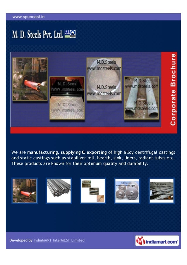 We are manufacturing, supplying & exporting of high alloy centrifugal castingsand static castings such as stabilizer roll,...