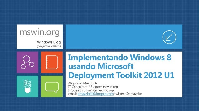 Implementando Windows 8 usando Microsoft Deployment Toolkit 2012 U1 (29 de enero 2013)