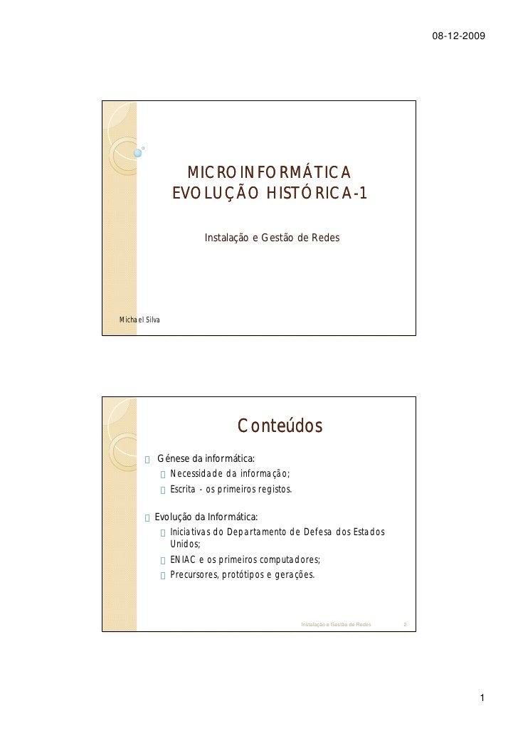 08-12-2009                       MICROINFORMÁTICA                 EVOLUÇÃO HISTÓRICA-1                           HISTÓRICA...