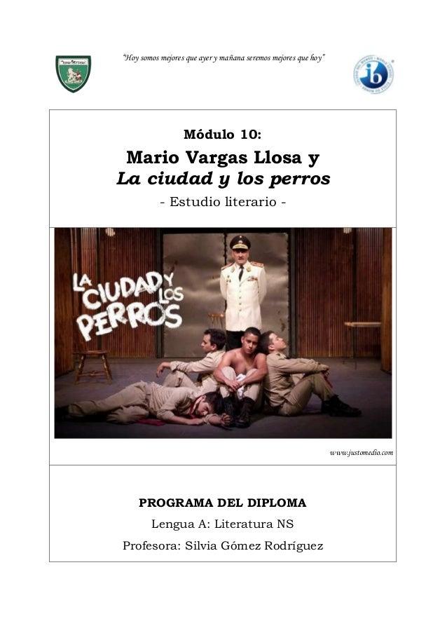 """""""Hoy somos mejores que ayer y mañana seremos mejores que hoy"""" Módulo 10: Mario Vargas Llosa y La ciudad y los perros - Est..."""