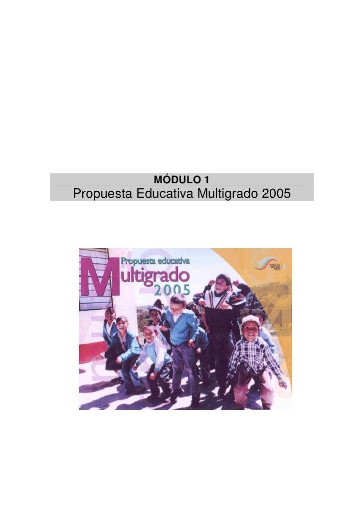 Módulo 1 propuesta educativa multigrado 2005