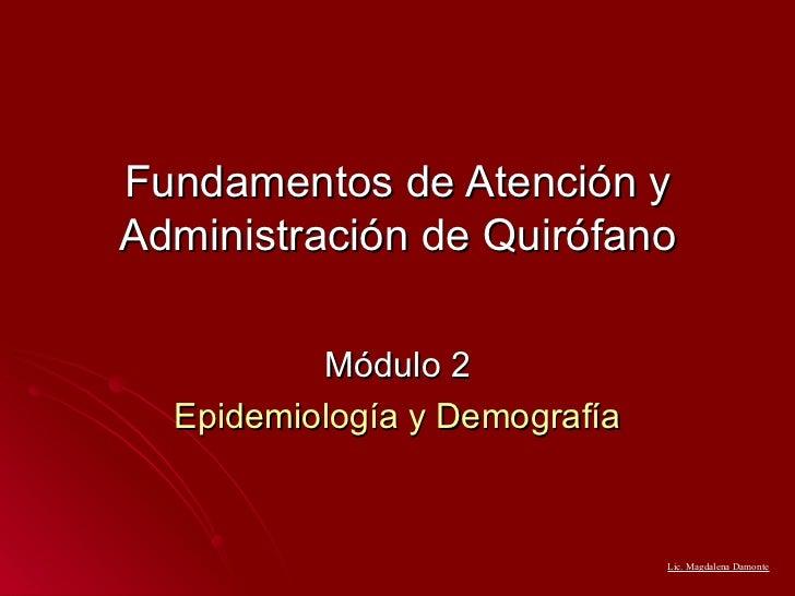 Módulo 2. epidemiología y demografía