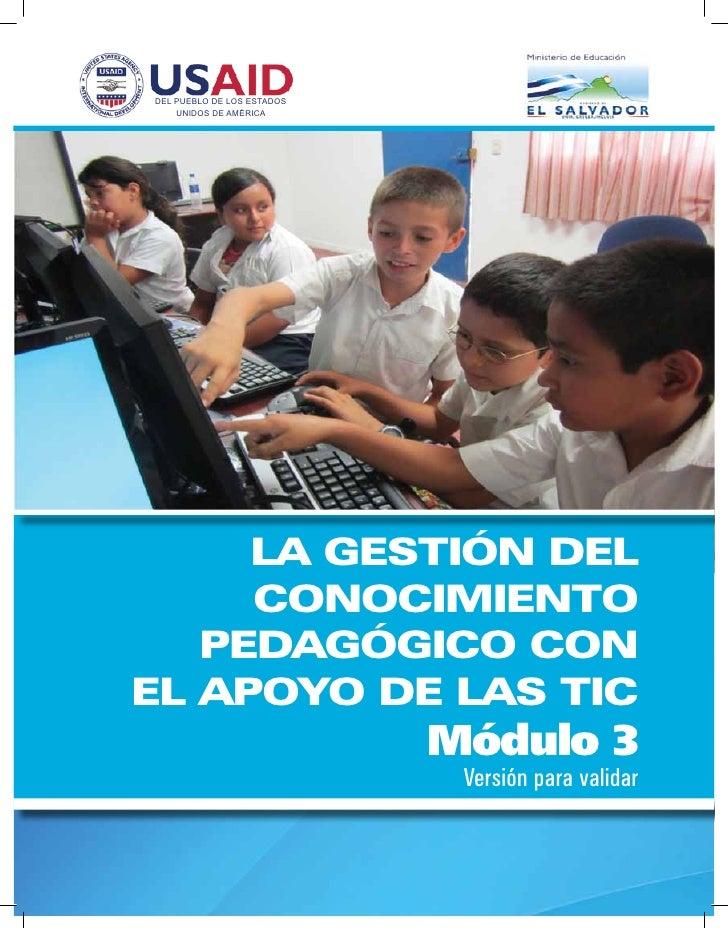Módulo 3 La gestión del conocimiento pedagógico con el apoyo de las TIC