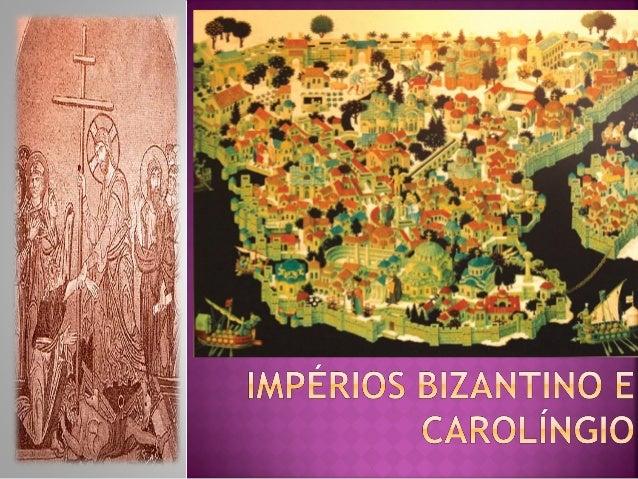   Idade Média: período que vai da Queda do Média Império Romano do Ocidente (476 d.C) até a queda do Império Romano do Or...