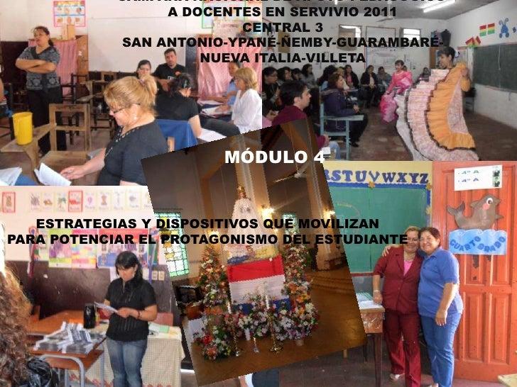 CAMPAÑA NACIONAL DE APOYO PEDAGÓGICO<br />A DOCENTES EN SERVIVIO 2011<br />CENTRAL 3<br />SAN ANTONIO-YPANÉ-ÑEMBY-GUARAMBA...