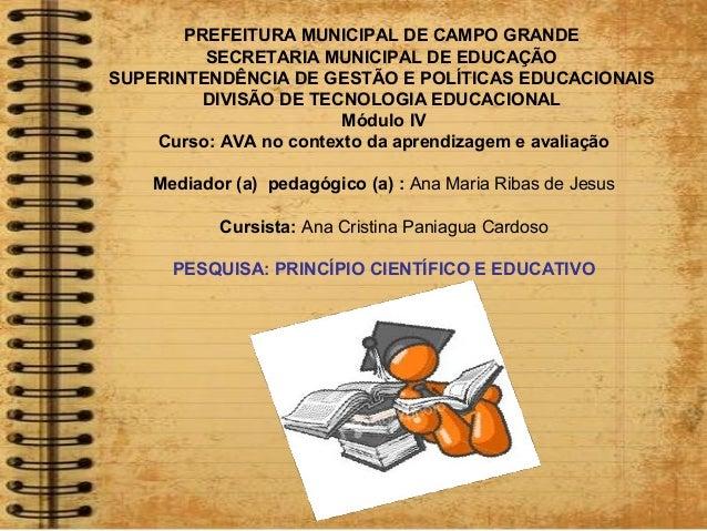 PREFEITURA MUNICIPAL DE CAMPO GRANDE SECRETARIA MUNICIPAL DE EDUCAÇÃO SUPERINTENDÊNCIA DE GESTÃO E POLÍTICAS EDUCACIONAIS ...