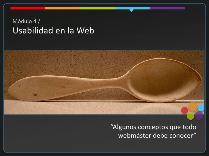Módulo 4: Usabilidad Web