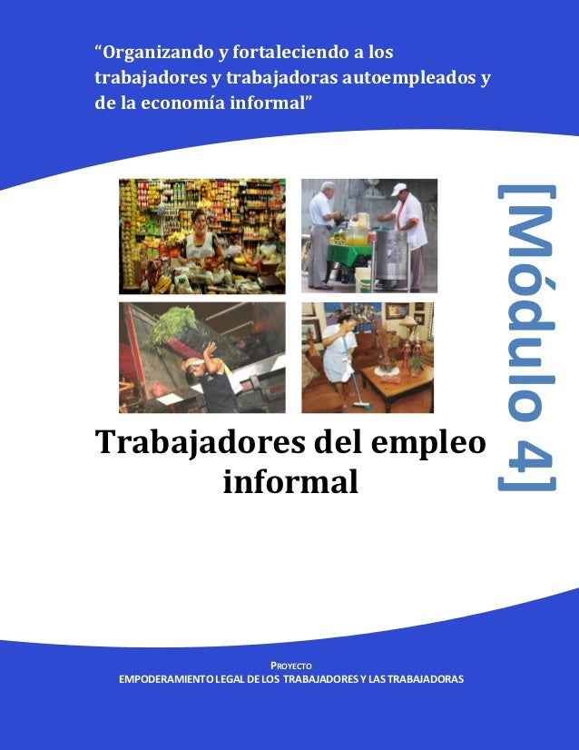 """""""Organizando y fortaleciendo a lostrabajadores y trabajadoras autoempleados yde la economía informal""""                     ..."""
