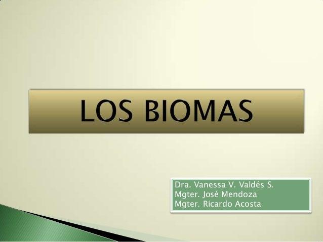 Dra. Vanessa V. Valdés S.Mgter. José MendozaMgter. Ricardo Acosta