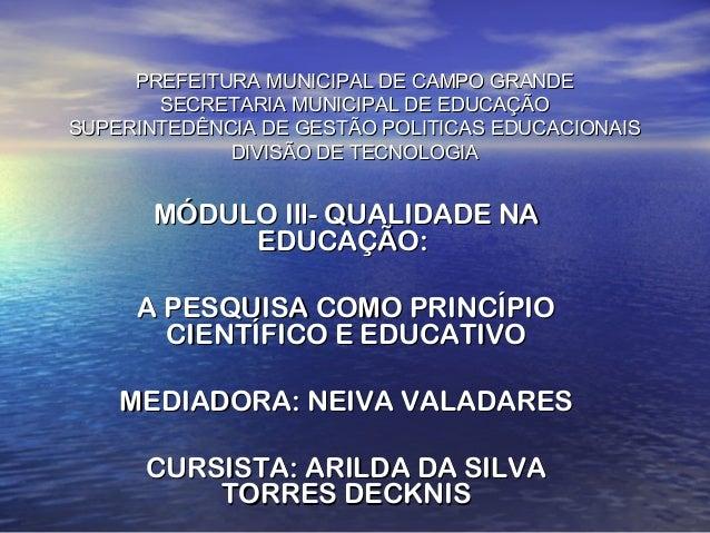 PREFEITURA MUNICIPAL DE CAMPO GRANDEPREFEITURA MUNICIPAL DE CAMPO GRANDE SECRETARIA MUNICIPAL DE EDUCAÇÃOSECRETARIA MUNICI...