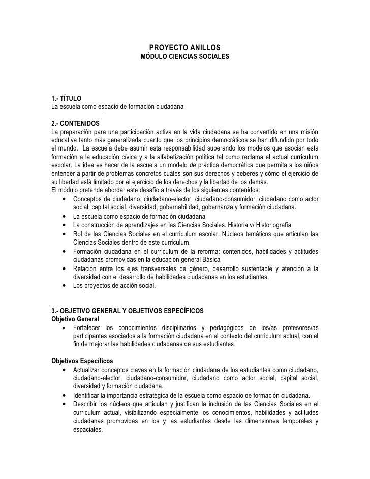 PROYECTO ANILLOS                                  MÓDULO CIENCIAS SOCIALES     1.- TÍTULO La escuela como espacio de forma...