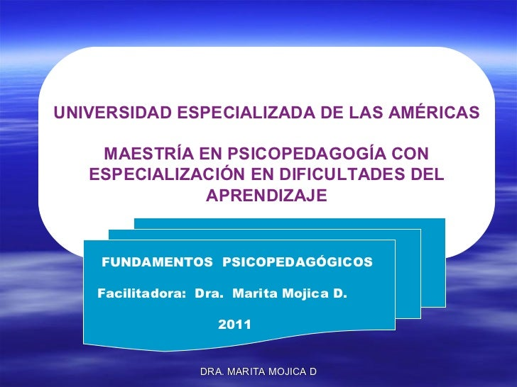UNIVERSIDAD ESPECIALIZADA DE LAS AMÉRICAS MAESTRÍA EN PSICOPEDAGOGÍA CON ESPECIALIZACIÓN EN DIFICULTADES DEL  APRENDIZAJE ...
