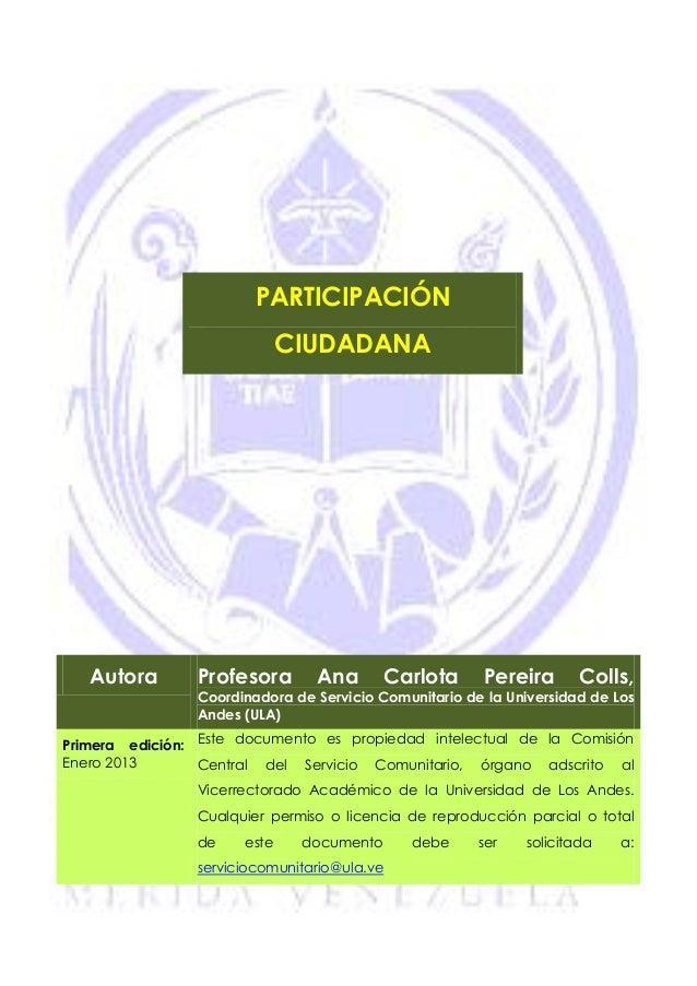 PARTICIPACIÓN                             CIUDADANA   Autora       Profesora       Ana      Carlota       Pereira       Co...