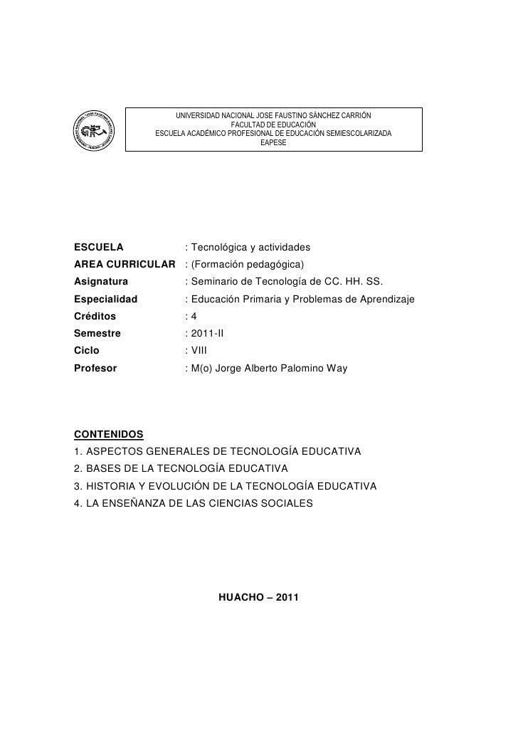 Módulo de Seminario de tecnología de las CHS   2011                            UNIVERSIDAD NACIONAL JOSE FAUSTINO SÁNCHEZ ...