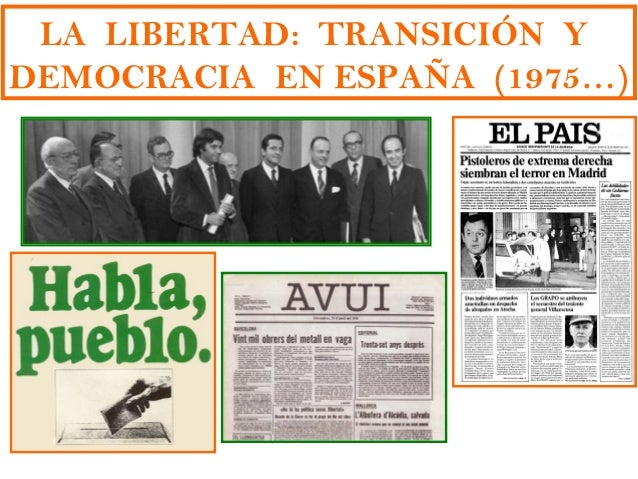 Módulo vi bloque 11 7 imágenes y esquemas de la transición y democracia (1975 hoy)