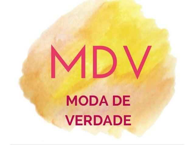 MODA DE VERDADE