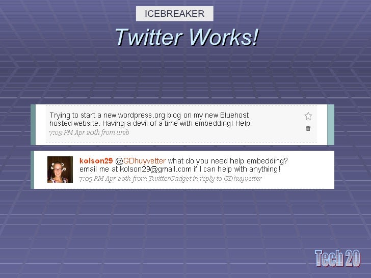Twitter Works! ICEBREAKER