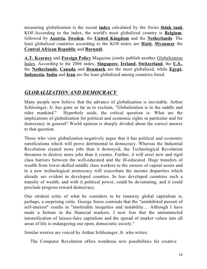 globalization and its principal outcomes essay Argument of this paper is that technology is an increasingly important element  of globalisation  also includes a preliminary analysis of the effects of the rapid  rise of china on the rest of  while generally working with market principles, the.