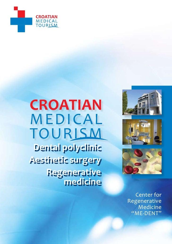 1                                      CROATIAN MEDICAL TOURISM                                 Center for Regenerative Me...