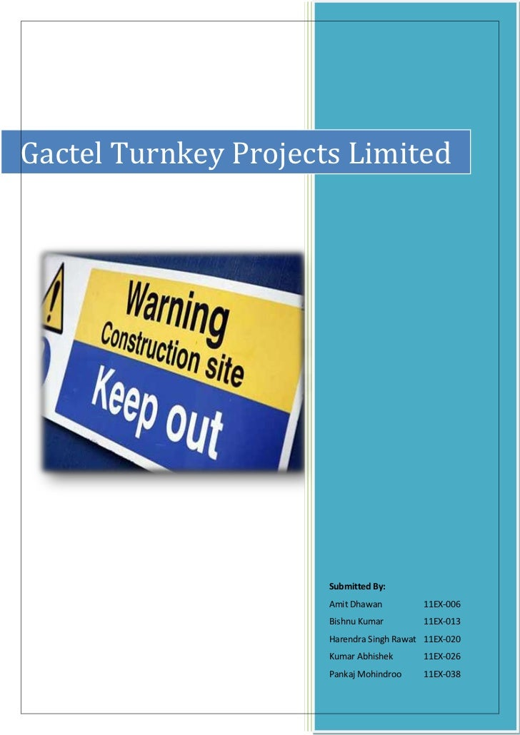 Gactel Turnkey Projects Limited                      Submitted By:                      Amit Dhawan         11EX-006      ...