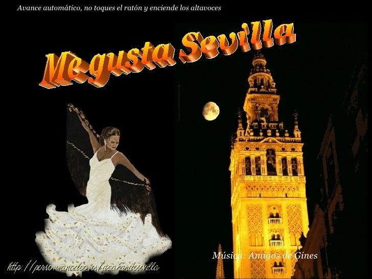ME GUSTA SEVILLA