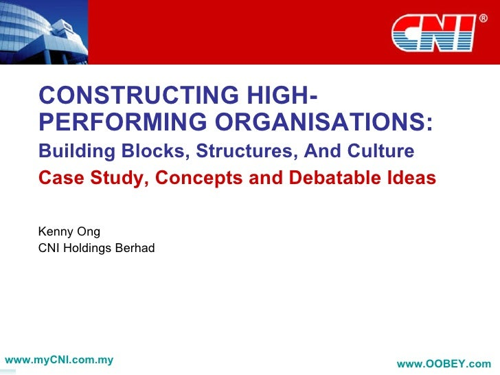 Constructing High Performing Organisations - Building Blocks, Structures, And Culture