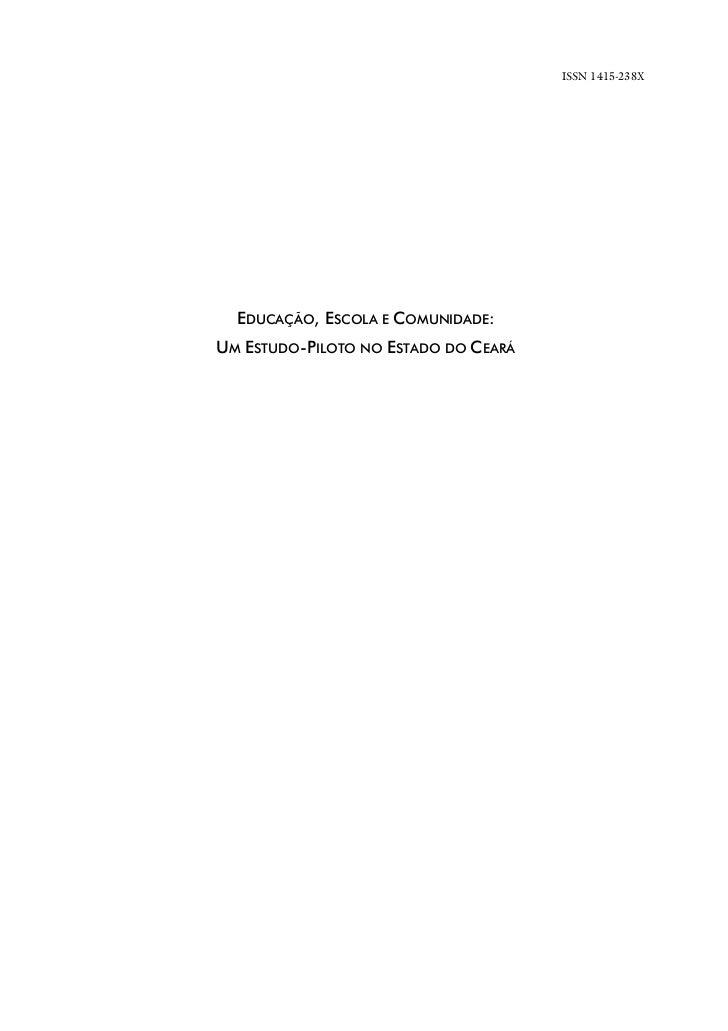 EDUCAÇÃO, ESCOLA E COMUNIDADE: UM ESTUDO-PILOTO NO ESTADO DO CEARÁ