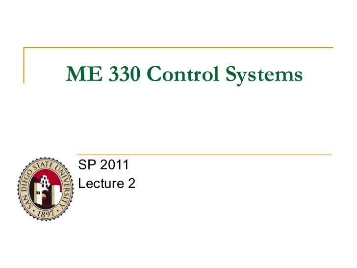 ME 330 Control Systems SP 2011 Lecture 2