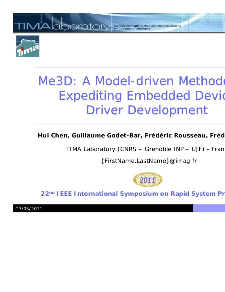 Me3D: A Model-driven Methodology                Model-          Expediting Embedded Device              Driver Development...