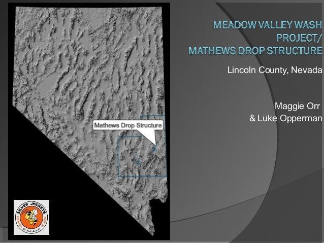 Lincoln County, Nevada           Maggie Orr     & Luke Opperman