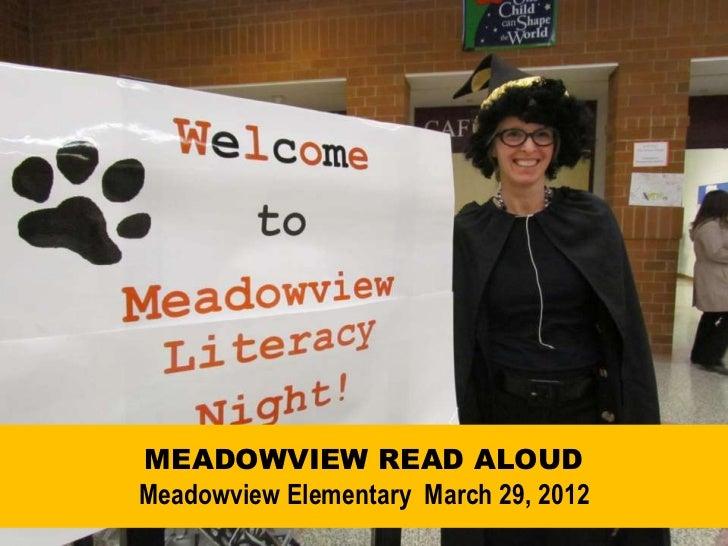 MEADOWVIEW READ ALOUDMeadowview Elementary March 29, 2012