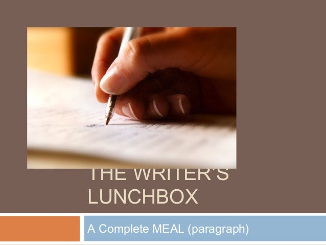 THE WRITER'S LUNCHBOX A Complete MEAL (paragraph)