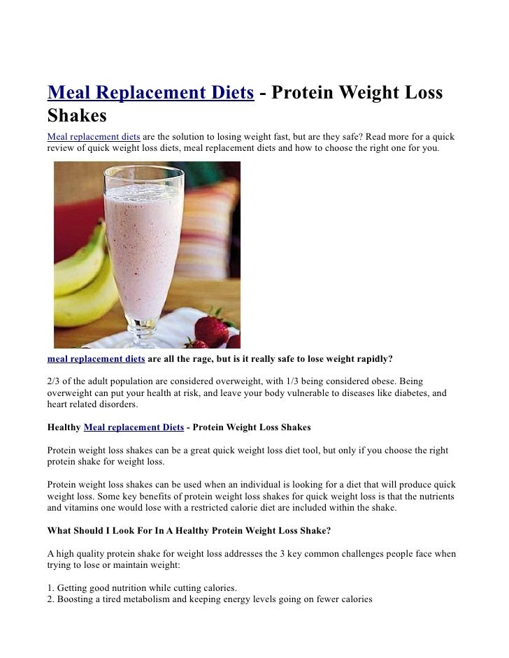 Meal Replacement Diets - Protein Weight Loss Shakes Meal replacement diets are the solution to losing weight fast, but are...