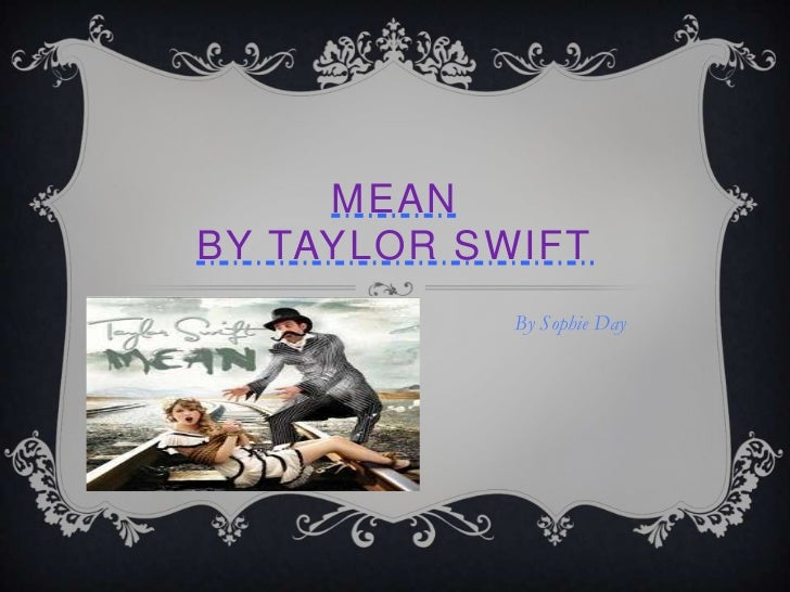 Taylor Swift Mean Video Mean by Taylor Swift Music
