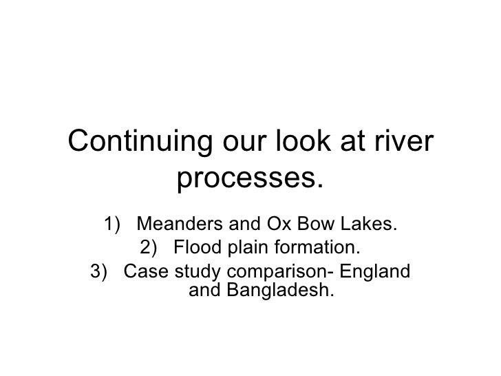 Meanders,Lakes, Levees And Looking In The U Kand Bangladesh
