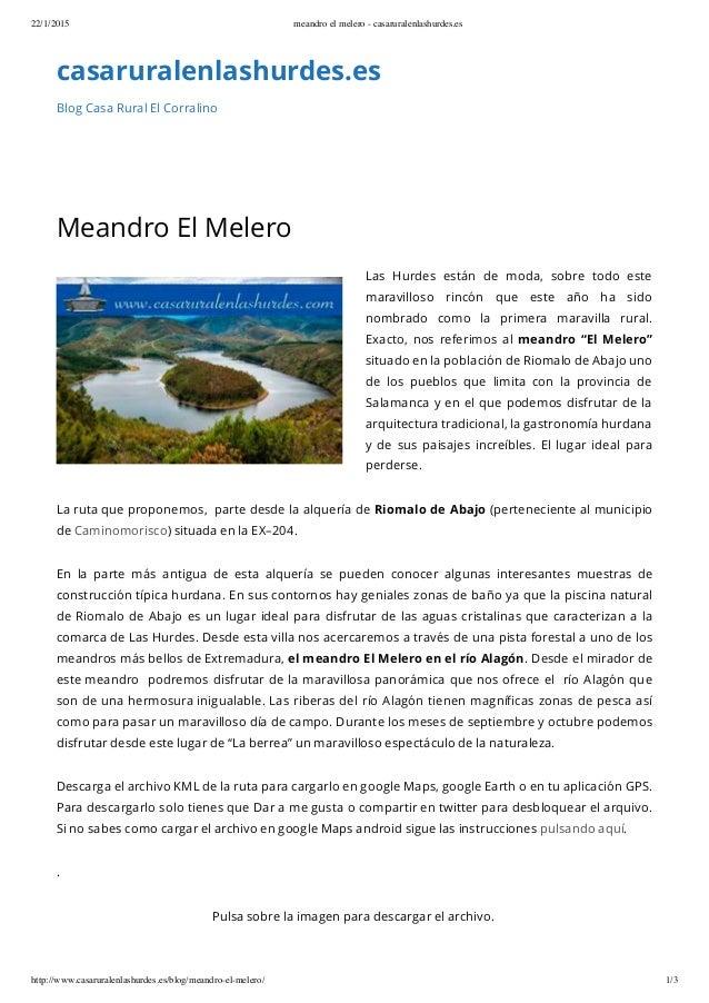 22/1/2015 meandro el melero - casaruralenlashurdes.es http://www.casaruralenlashurdes.es/blog/meandro-el-melero/ 1/3 casar...