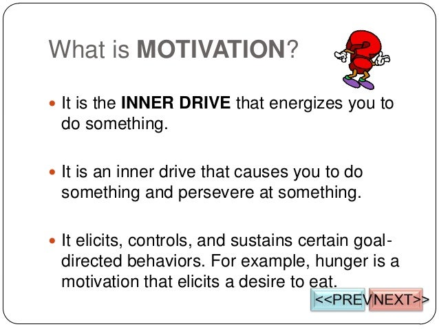 what is motivation In the most general of terms, motivation is the psychological feature that arouses  an individual to action toward a desired goal motivation can also be the reason.
