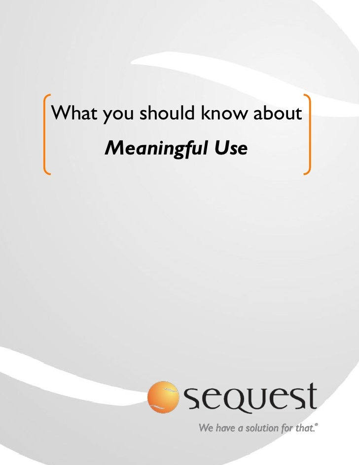Meaningful Use Sequest