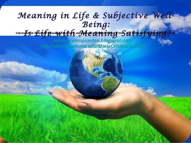 Free Powerpoint Templates Page 1 Free Powerpoint Templates Meaning in Life & Subjective Well- Being: Is Life with Meaning ...