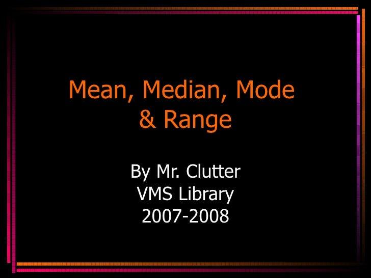Mean, mode, median