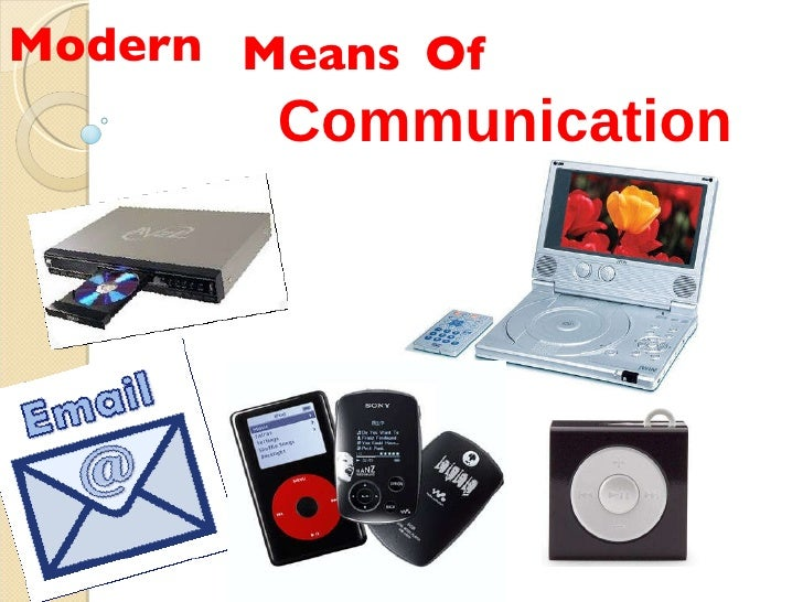advent modern means communication Unified communications (uc): the integration of multiple forms of call and  multimedia/cross-media message-management functions controlled by an  individual.