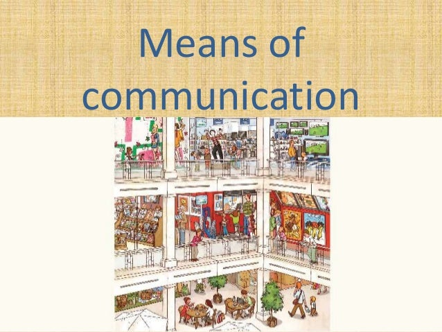 information on means of communication