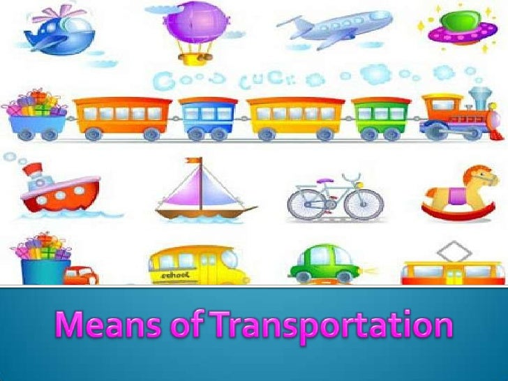 Means of Transportation<br />