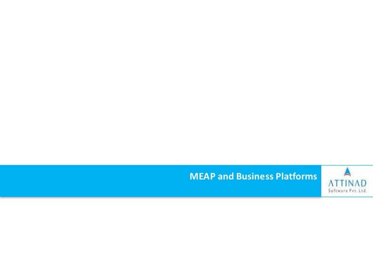 Meap and business platforms