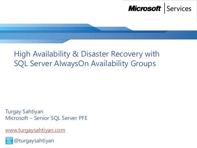 Microsoft MEA Services Webcast - HA & DR with SQL Server AlwaysOn Availability Groups